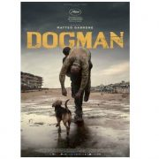 Dogman di Matteo Garrone finalmente disponibile in DVD e Blu-ray!
