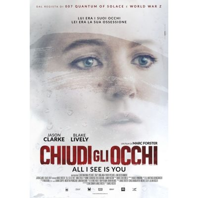 Chiudo Gli Occhi - All I See Is You