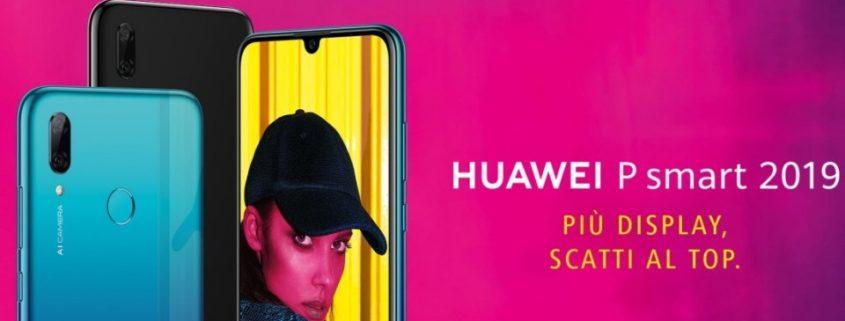Da Huawei il nuovo P Smart 2019: doppia fotocamera e schermo maggiorato!